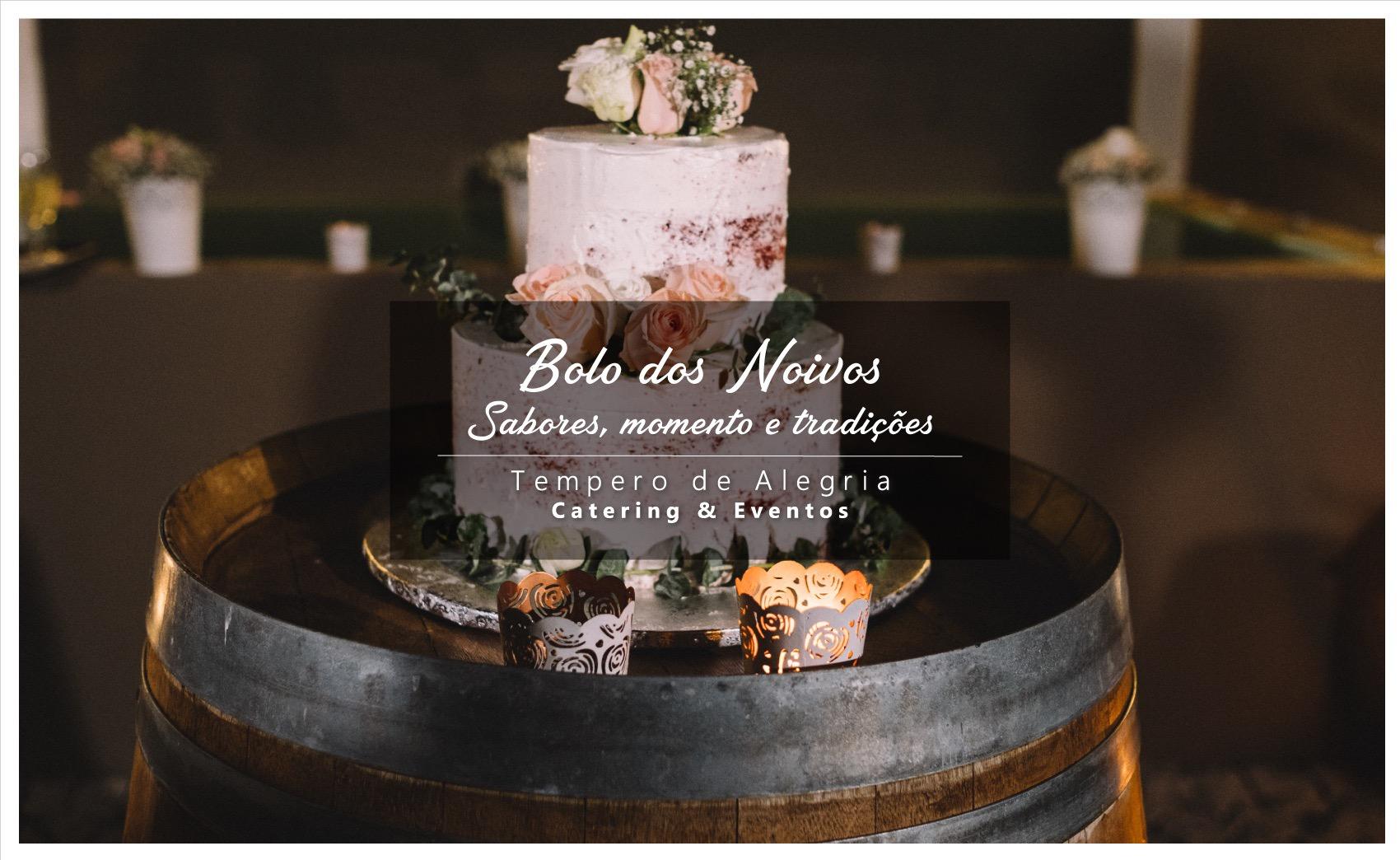 O Bolo dos Noivos – Sabores, momento e tradições   Blog   Tempero de Alegria – Catering e Eventos
